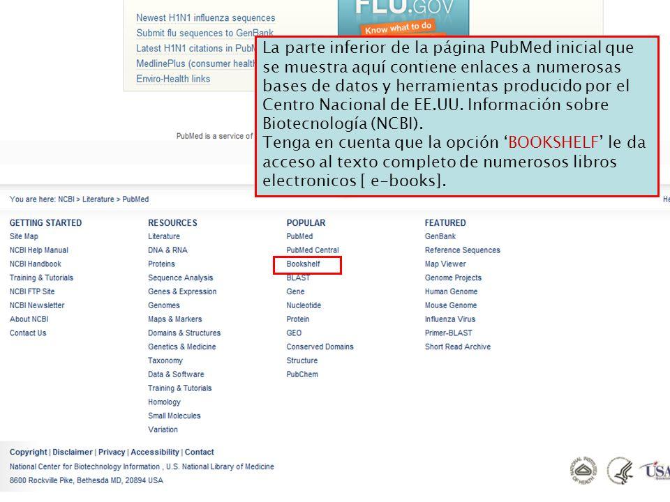 La parte inferior de la página PubMed inicial que se muestra aquí contiene enlaces a numerosas bases de datos y herramientas producido por el Centro Nacional de EE.UU.