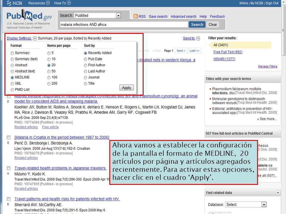 Ahora vamos a establecer la configuración de la pantalla el formato de MEDLINE, 20 artículos por página y artículos agregados recientemente.
