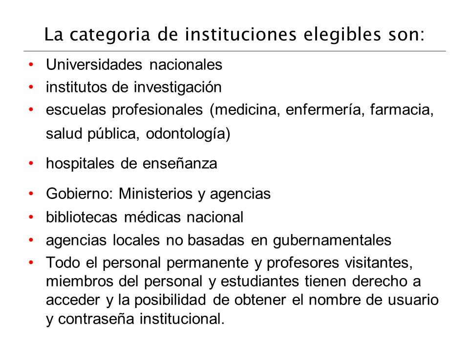 La categoria de instituciones elegibles son: