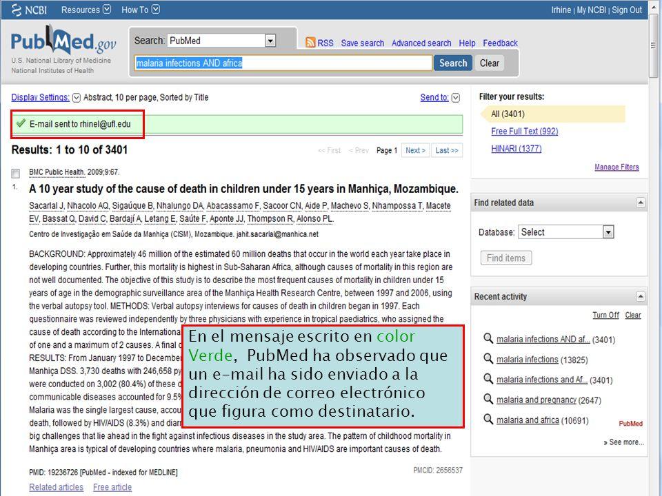 En el mensaje escrito en color Verde, PubMed ha observado que un e-mail ha sido enviado a la dirección de correo electrónico que figura como destinatario.