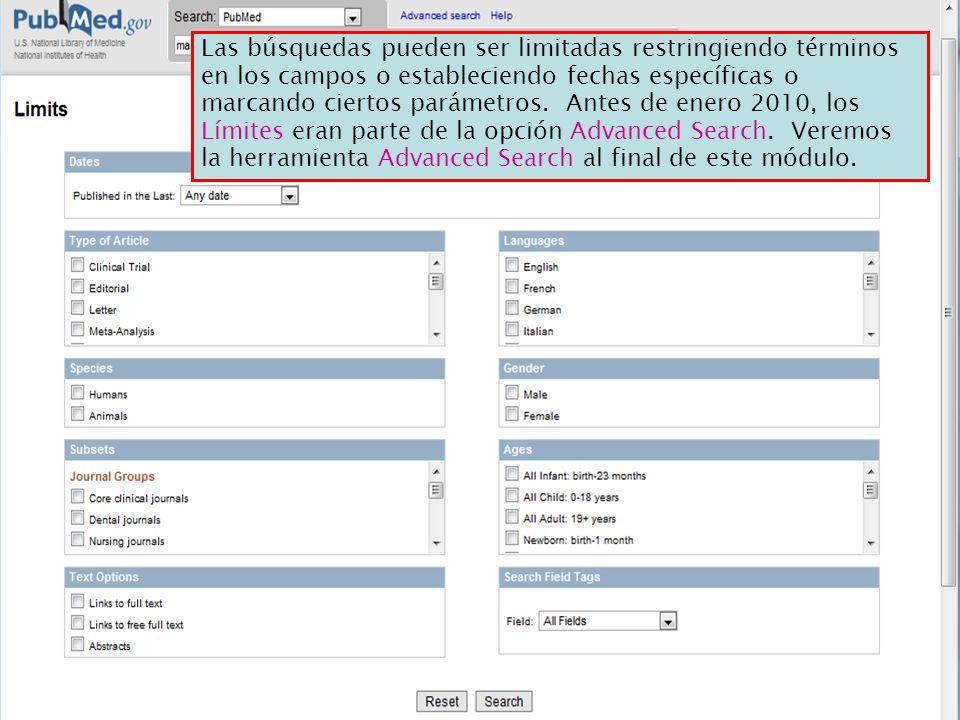 Las búsquedas pueden ser limitadas restringiendo términos en los campos o estableciendo fechas específicas o marcando ciertos parámetros.