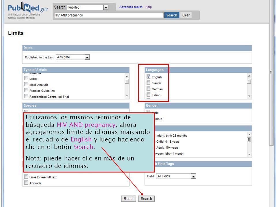 Utilizamos los mismos términos de búsqueda HIV AND pregnancy, ahora agregaremos límite de idiomas marcando el recuadro de English y luego haciendo clic en el botón Search.