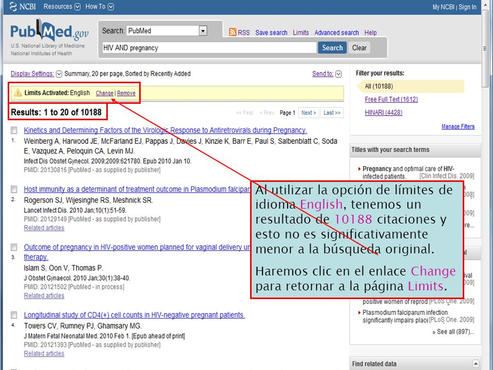 Al utilizar la opción de límites de idioma English, tenemos un resultado de 10188 citaciones y esto no es significativamente menor a la búsqueda original.