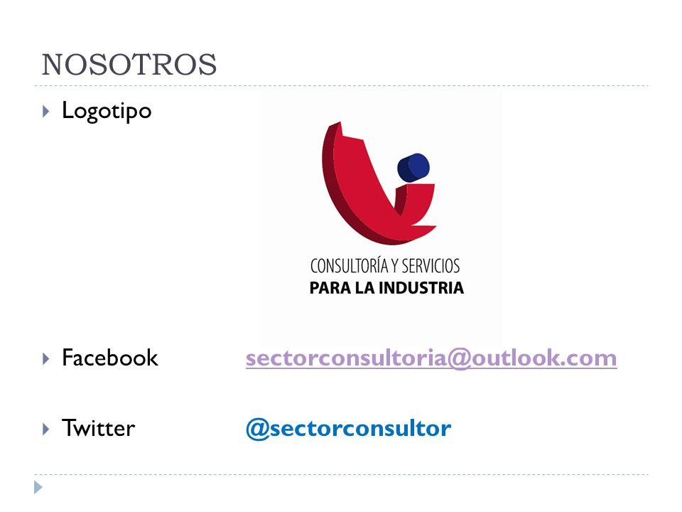 NOSOTROS Logotipo Facebook sectorconsultoria@outlook.com