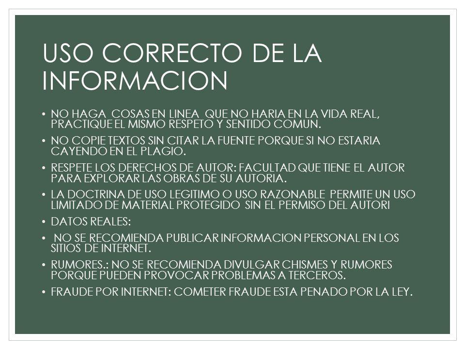 USO CORRECTO DE LA INFORMACION