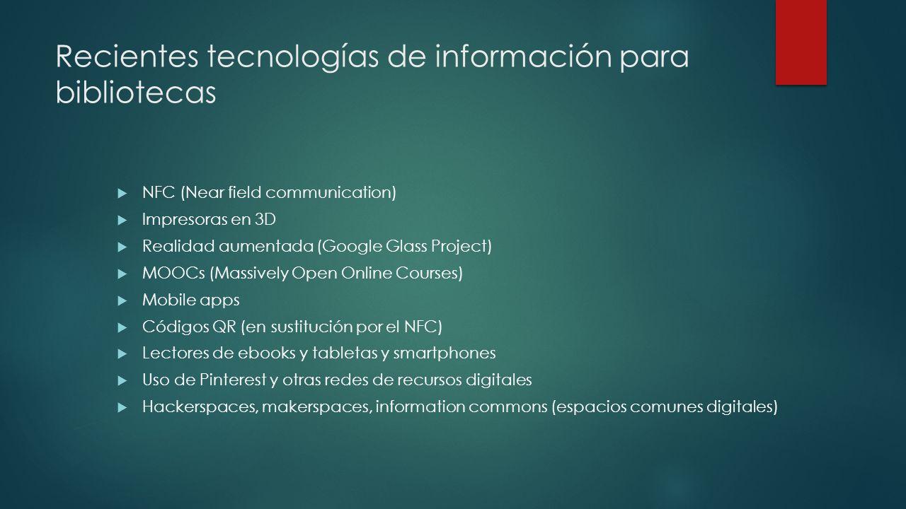 Recientes tecnologías de información para bibliotecas