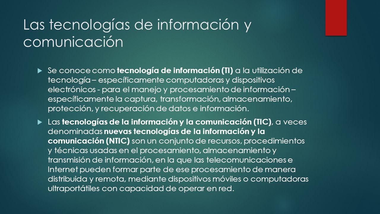 Las tecnologías de información y comunicación