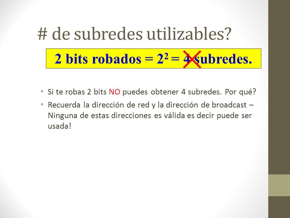 # de subredes utilizables