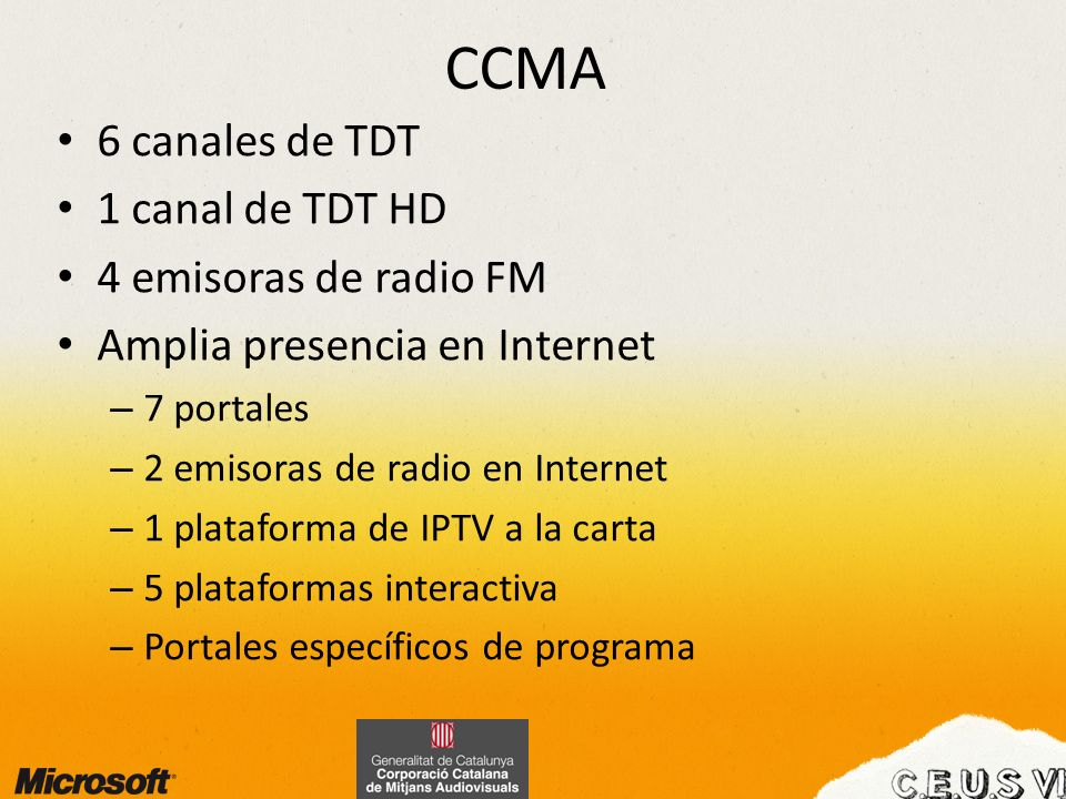 CCMA 6 canales de TDT 1 canal de TDT HD 4 emisoras de radio FM