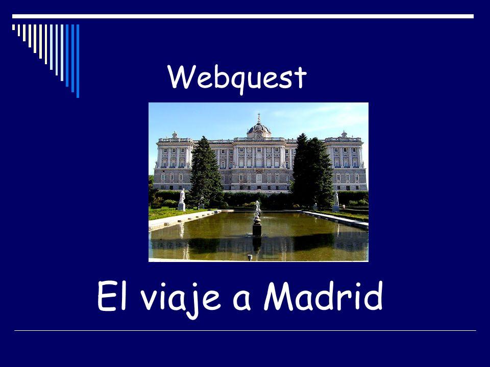 Webquest El viaje a Madrid