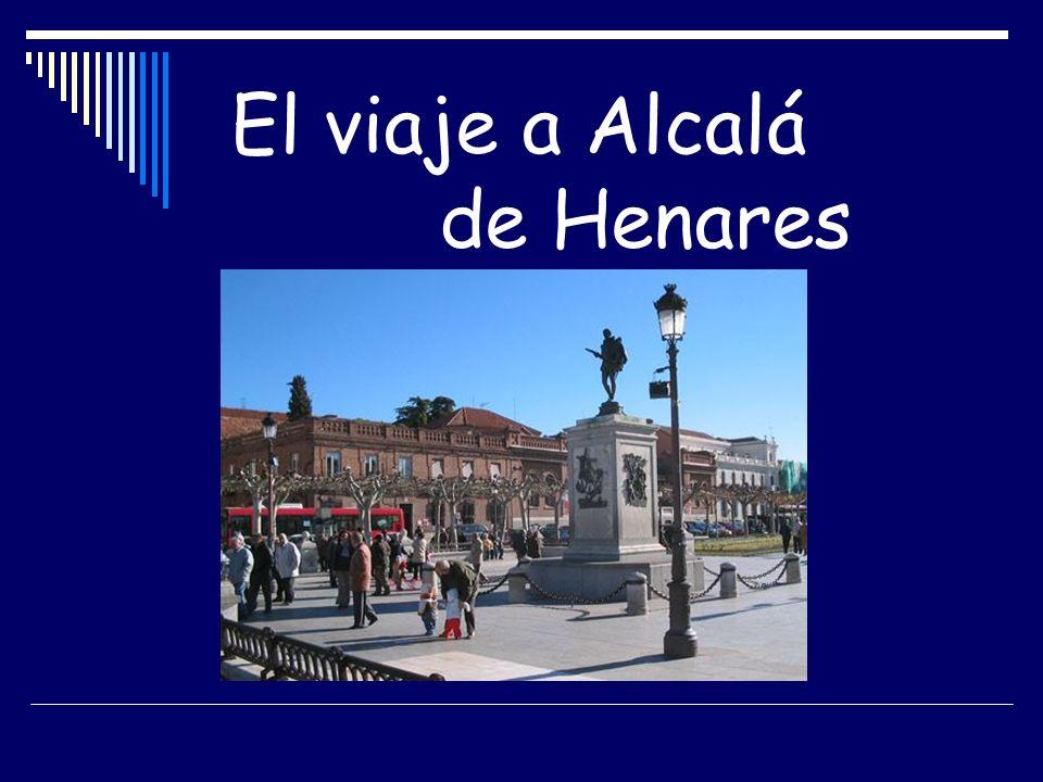 El viaje a Alcalá de Henares