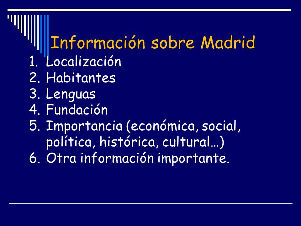 Información sobre Madrid