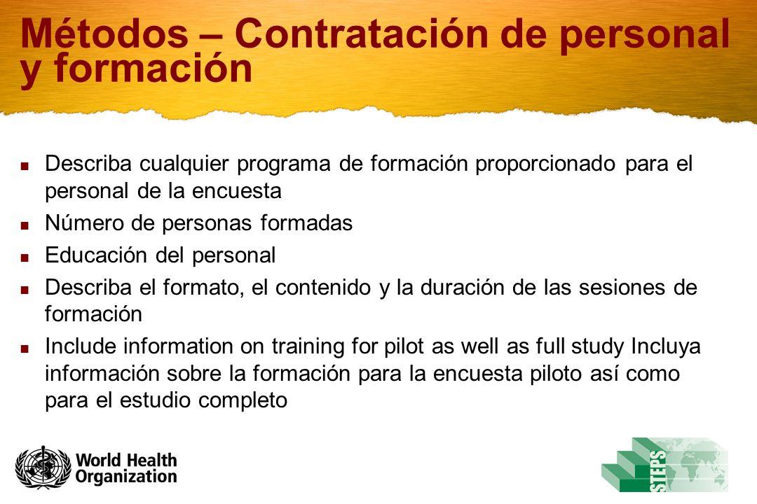 Métodos – Contratación de personal y formación
