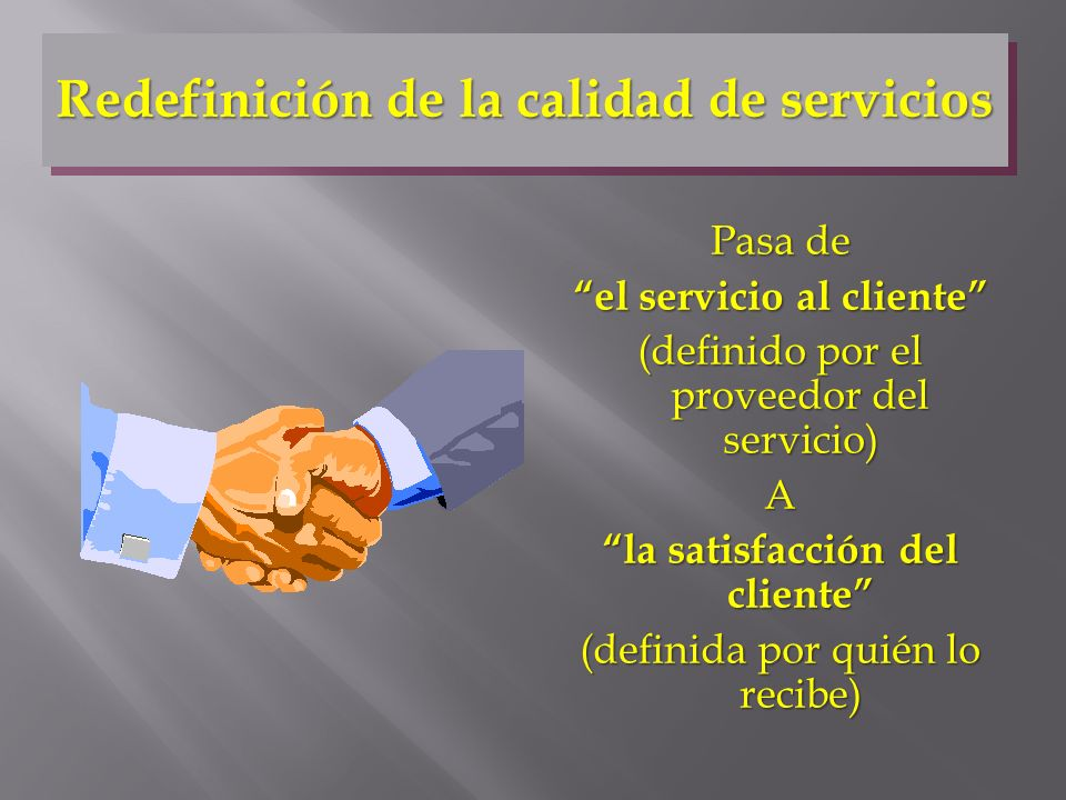 Redefinición de la calidad de servicios