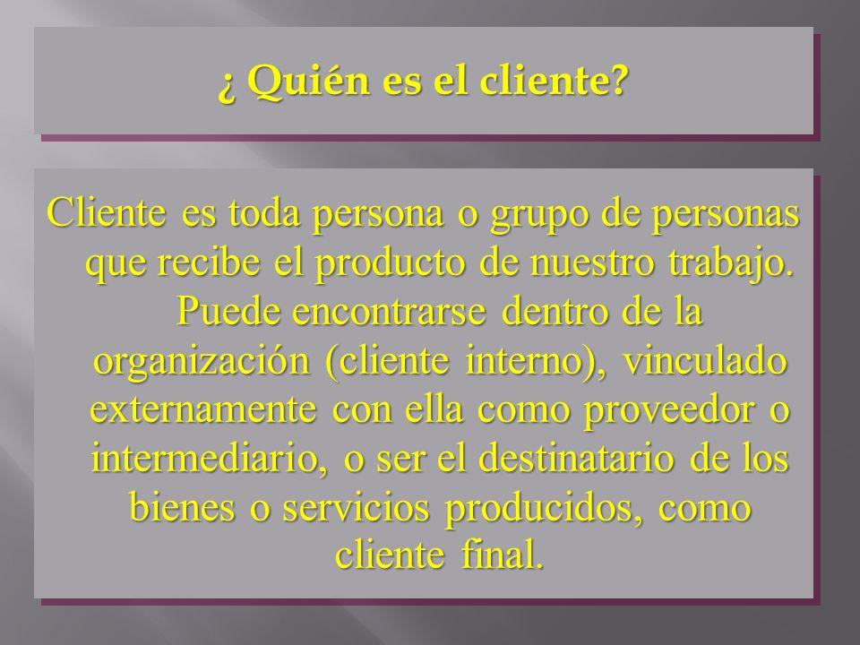 ¿ Quién es el cliente
