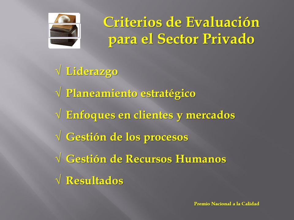 Criterios de Evaluación para el Sector Privado