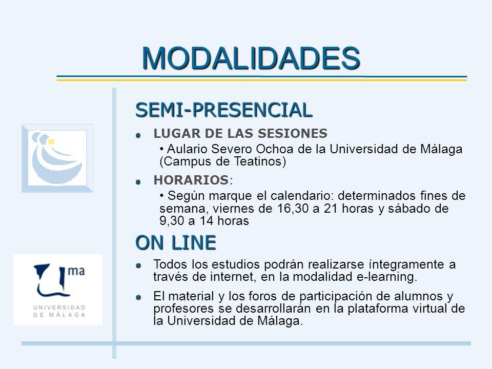 MODALIDADES SEMI-PRESENCIAL ON LINE