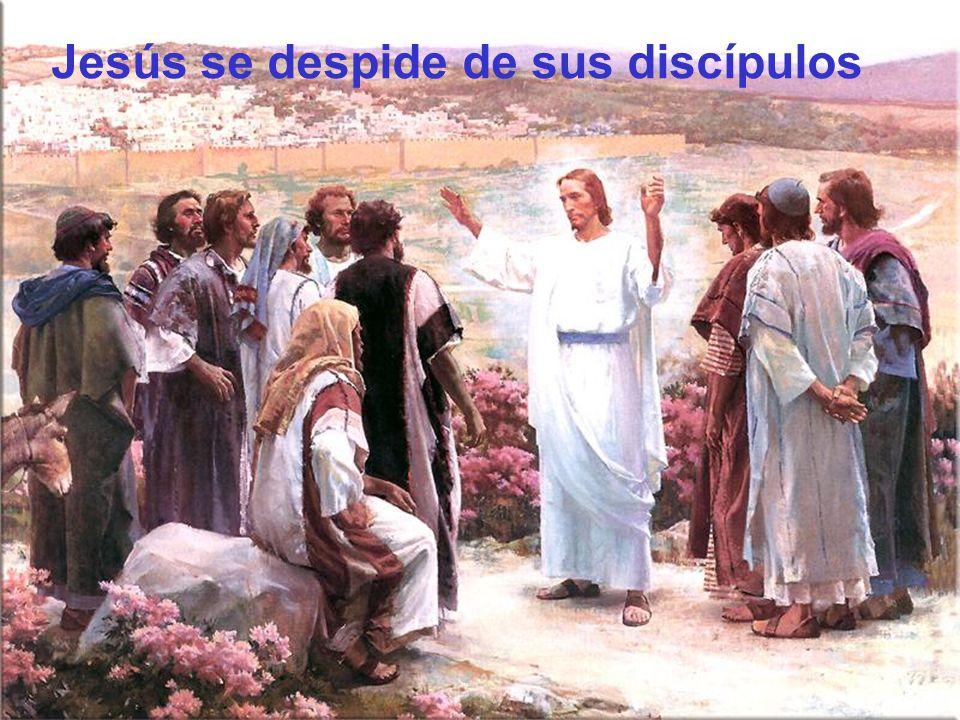 Jesús se despide de sus discípulos