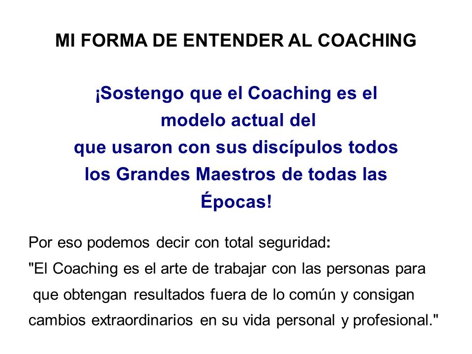 MI FORMA DE ENTENDER AL COACHING