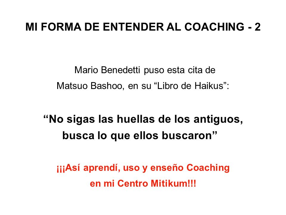 MI FORMA DE ENTENDER AL COACHING - 2
