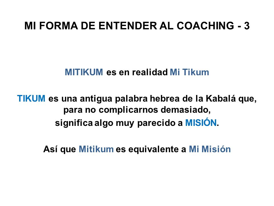 MI FORMA DE ENTENDER AL COACHING - 3