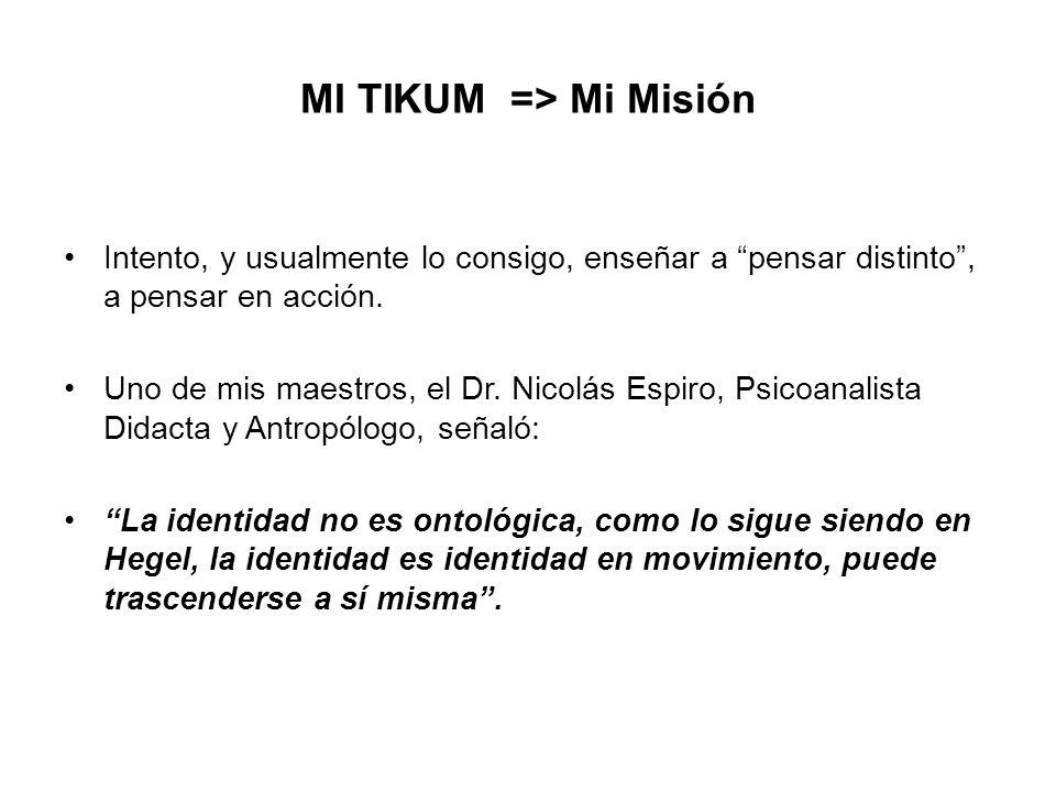MI TIKUM => Mi Misión