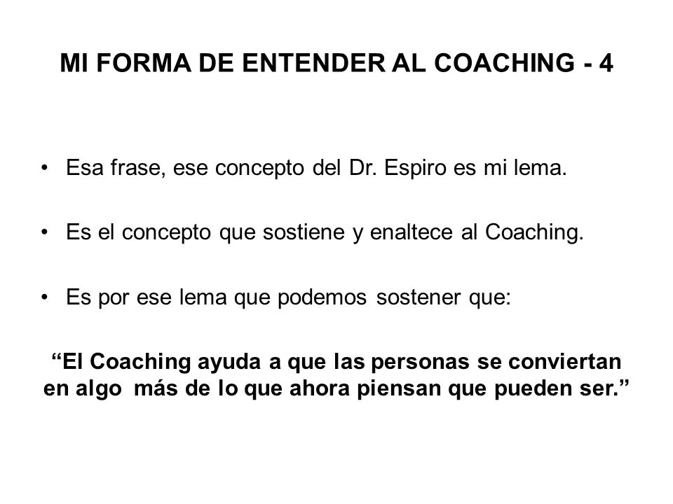 MI FORMA DE ENTENDER AL COACHING - 4