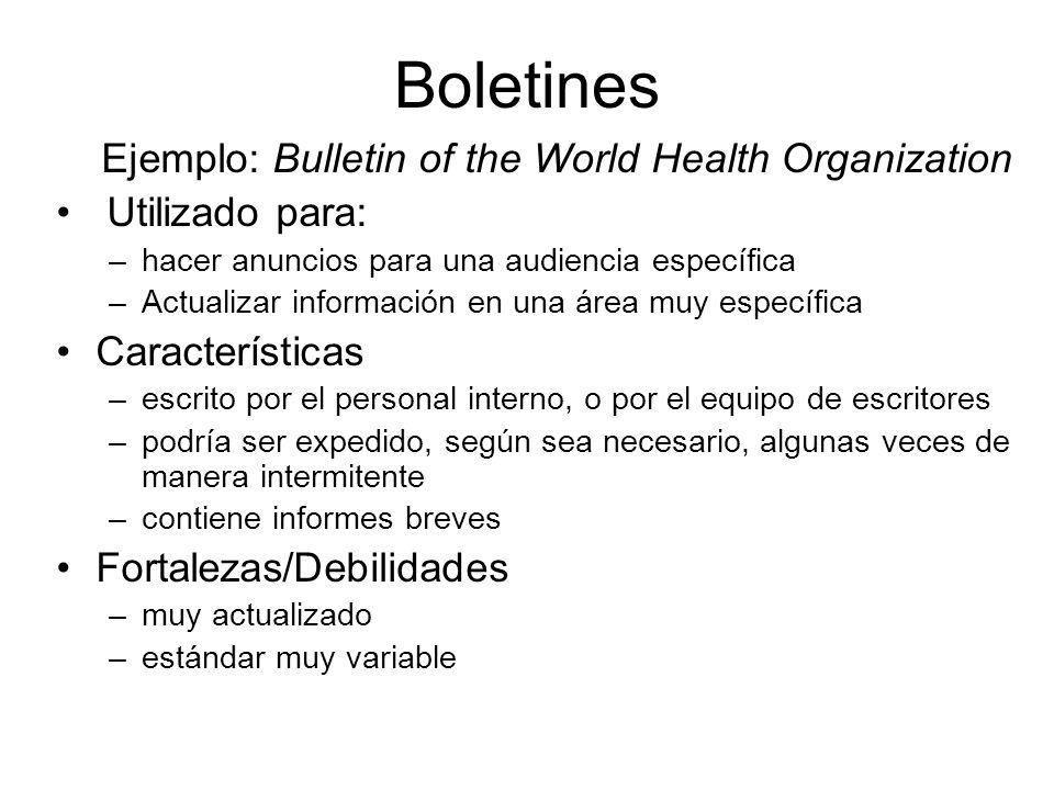 Boletines Ejemplo: Bulletin of the World Health Organization