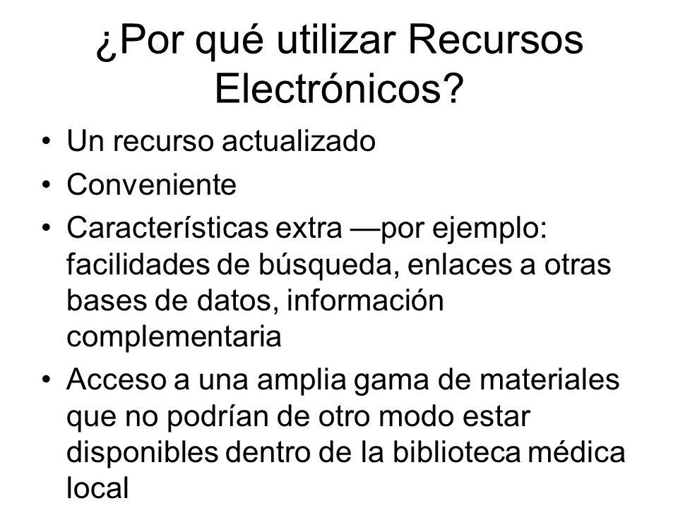 ¿Por qué utilizar Recursos Electrónicos