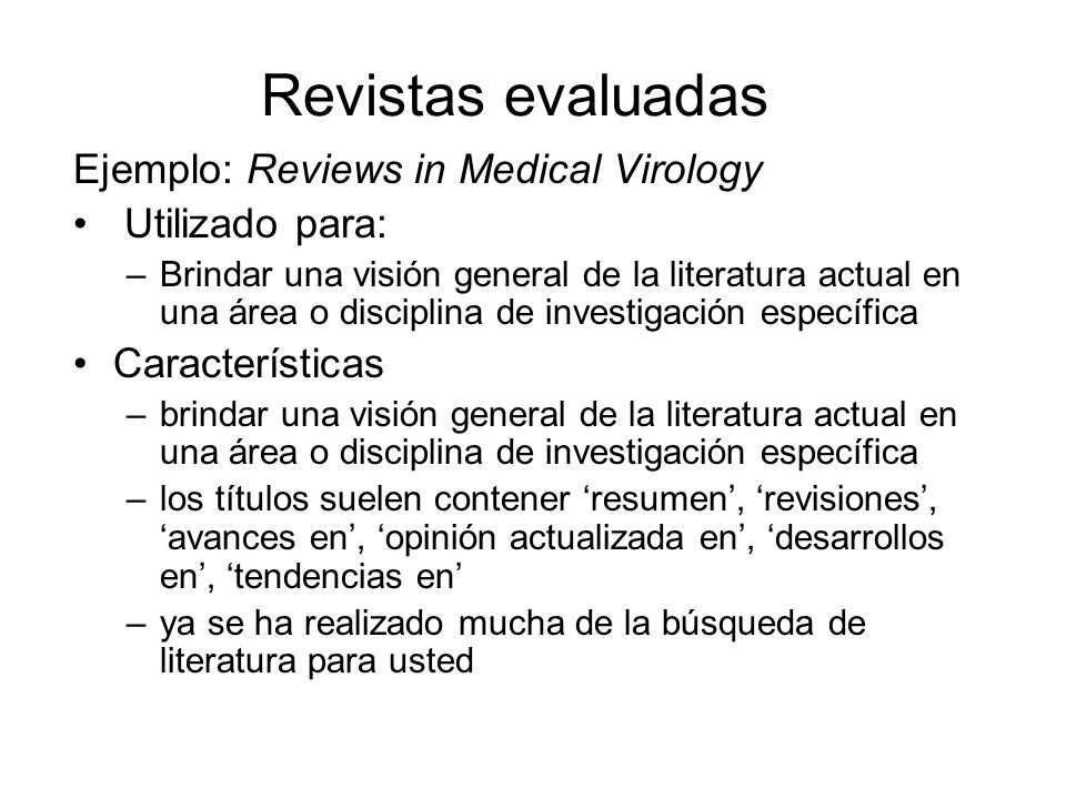 Revistas evaluadas Ejemplo: Reviews in Medical Virology