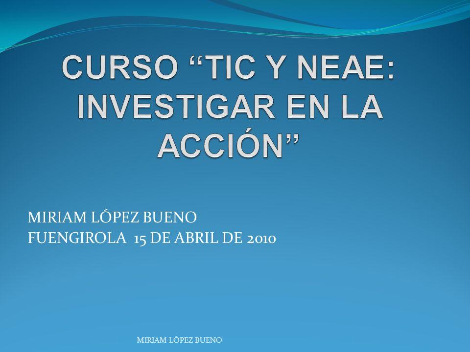 CURSO TIC Y NEAE: INVESTIGAR EN LA ACCIÓN