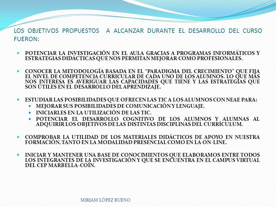 LOS OBJETIVOS PROPUESTOS A ALCANZAR DURANTE EL DESARROLLO DEL CURSO FUERON:
