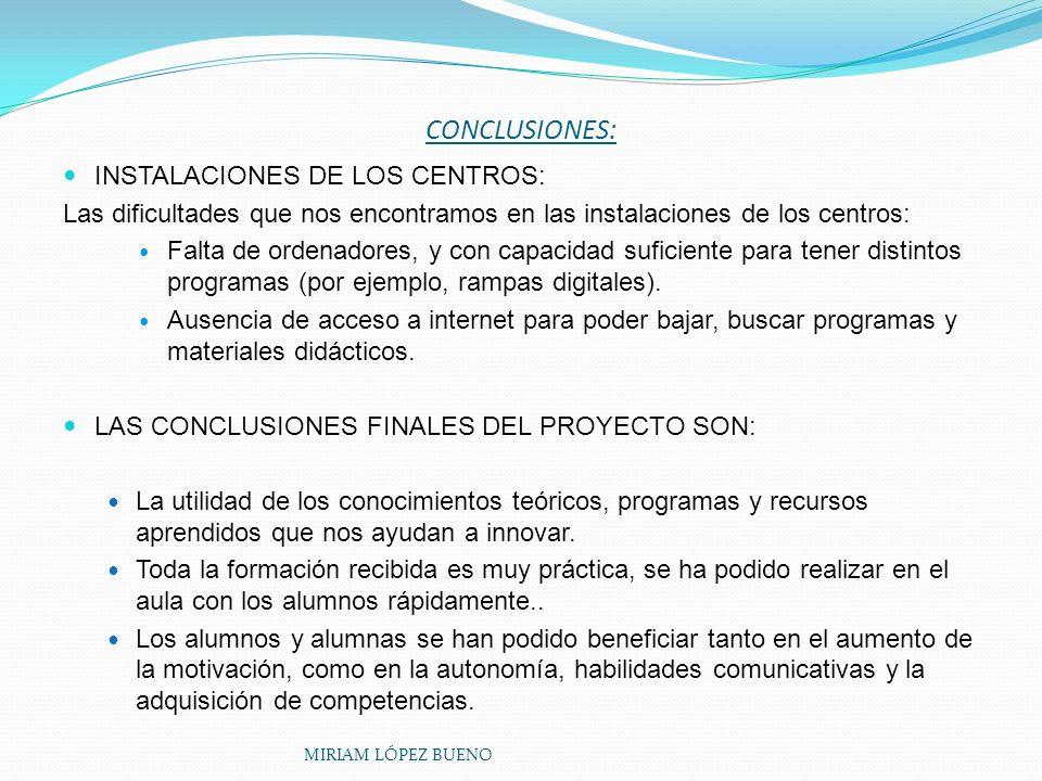 CONCLUSIONES: INSTALACIONES DE LOS CENTROS:
