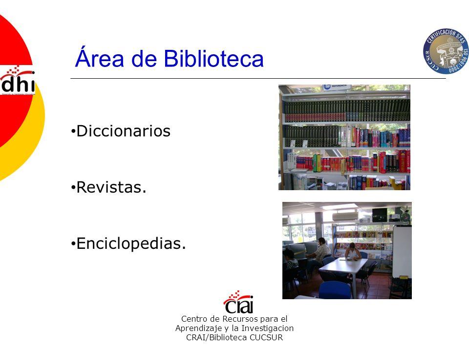 Área de Biblioteca Diccionarios Revistas. Enciclopedias.