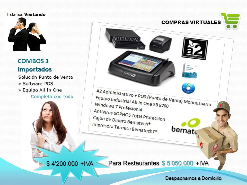 COMBOS 3 Importados $ 4'200.000 +IVA