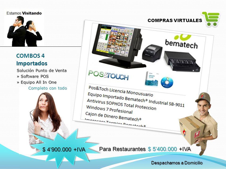 COMBOS 4 Importados $ 4'900.000 +IVA