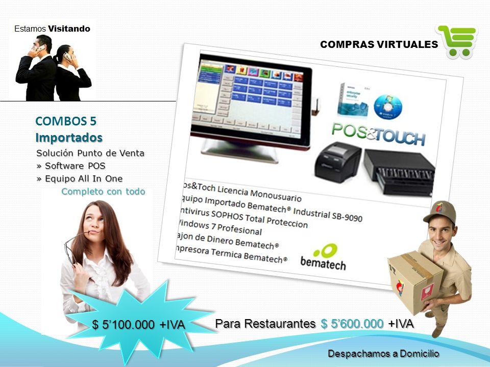 COMBOS 5 Importados $ 5'100.000 +IVA