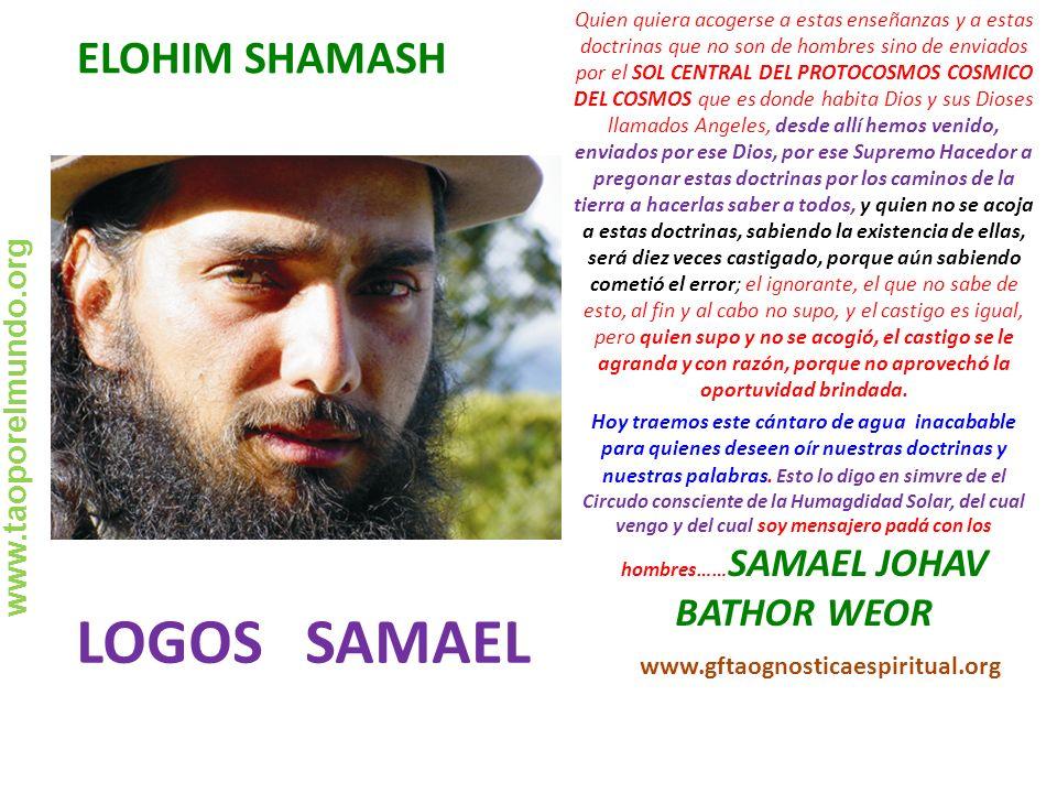 LOGOS SAMAEL ELOHIM SHAMASH www.taoporelmundo.org