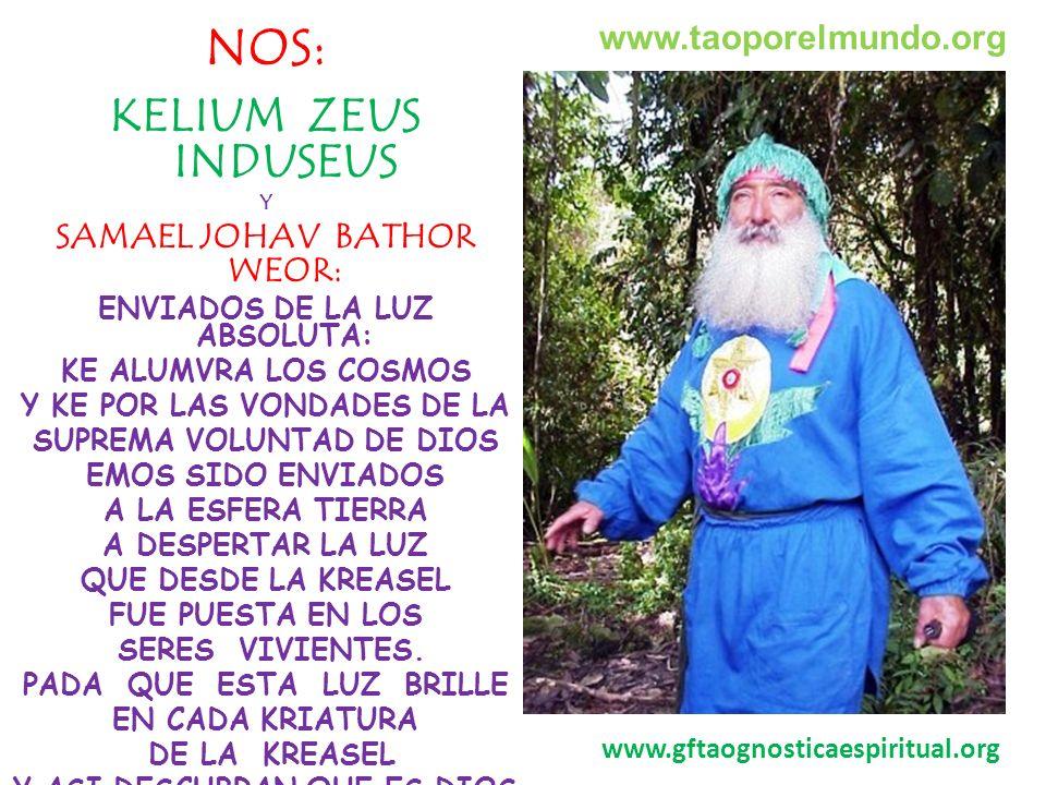 NOS: KELIUM ZEUS INDUSEUS www.taoporelmundo.org