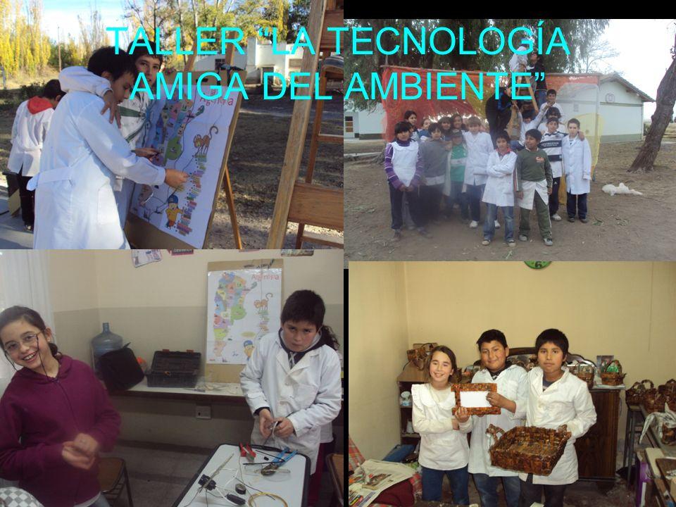 TALLER LA TECNOLOGÍA AMIGA DEL AMBIENTE