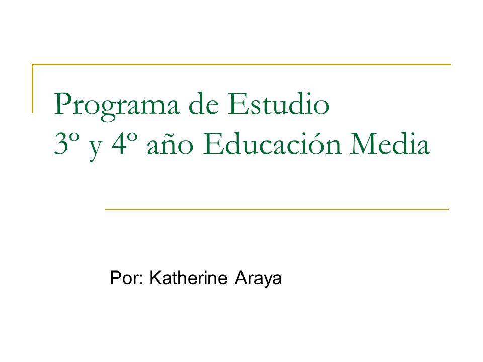 Programa de Estudio 3º y 4º año Educación Media