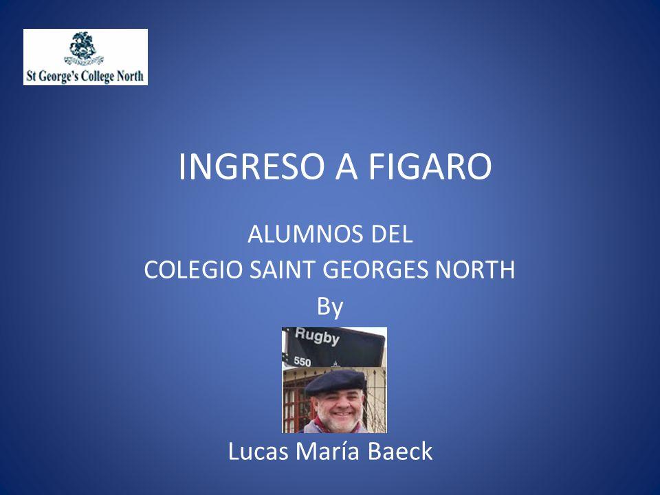 ALUMNOS DEL COLEGIO SAINT GEORGES NORTH By Lucas María Baeck
