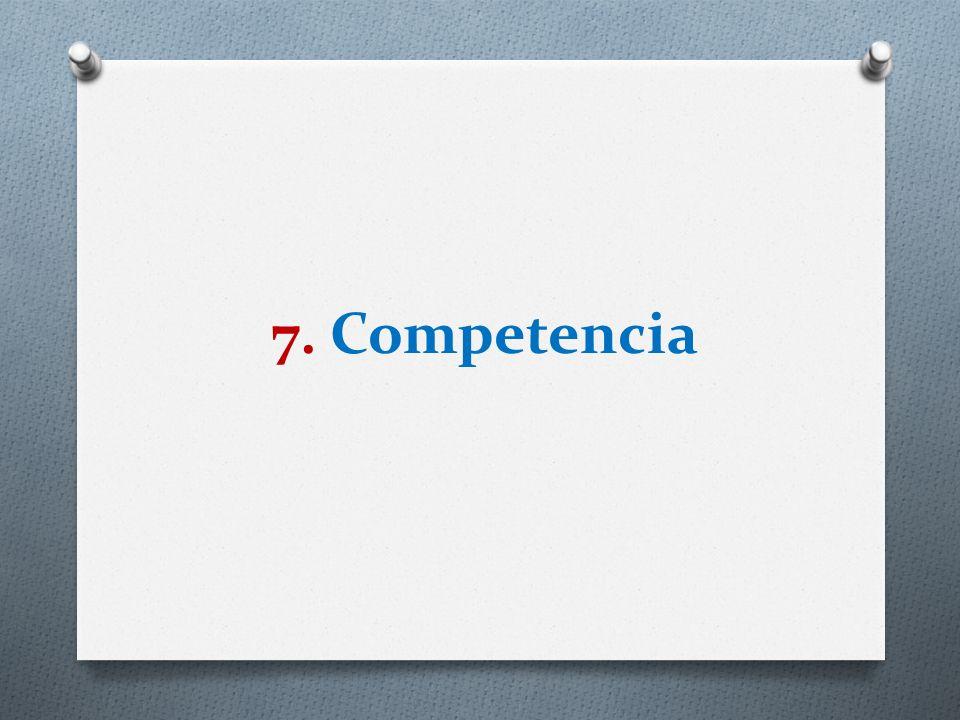 7. Competencia