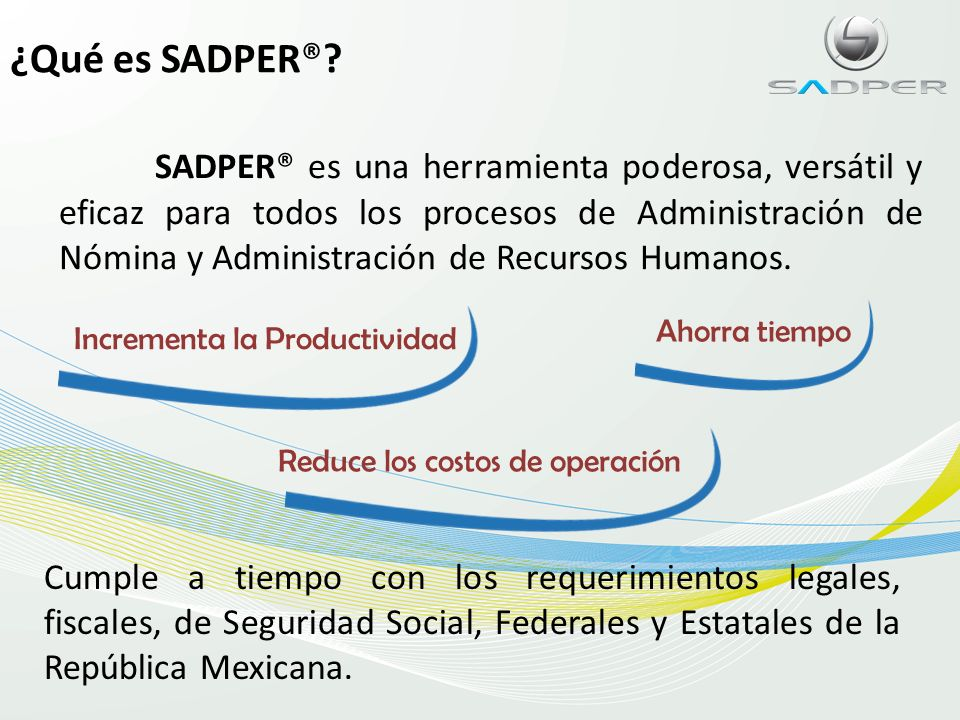 ¿Qué es SADPER®
