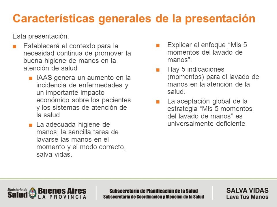 Características generales de la presentación