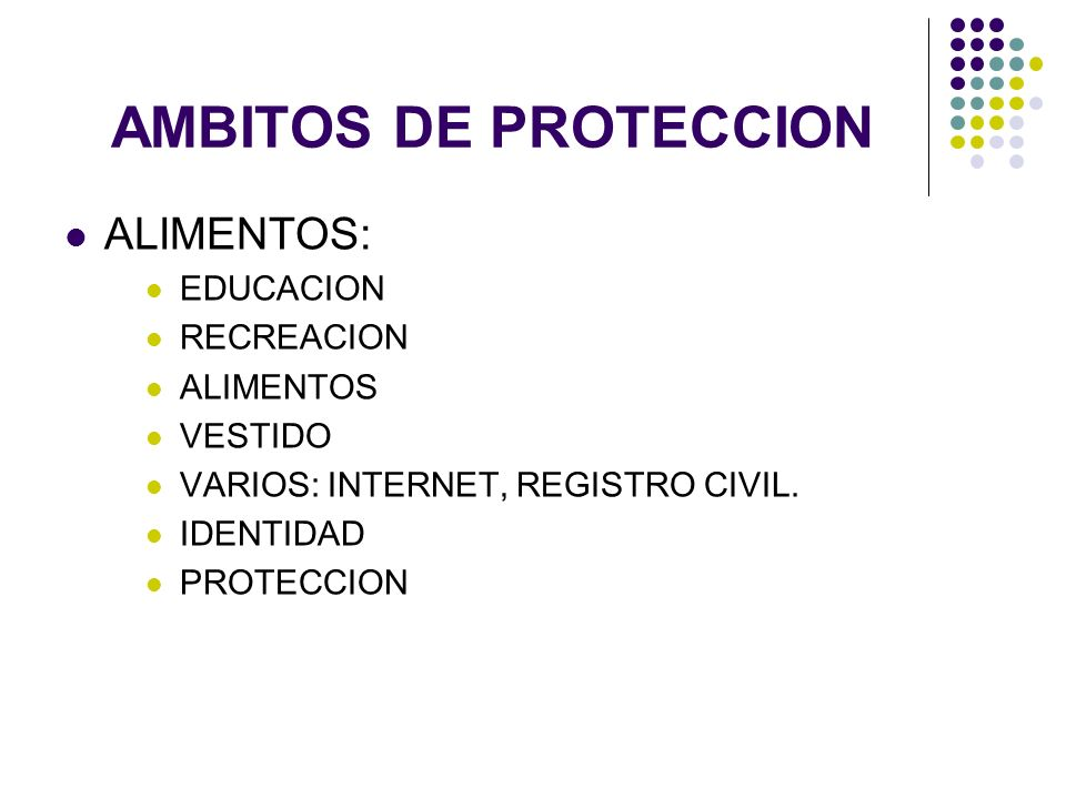 AMBITOS DE PROTECCION ALIMENTOS: EDUCACION RECREACION ALIMENTOS