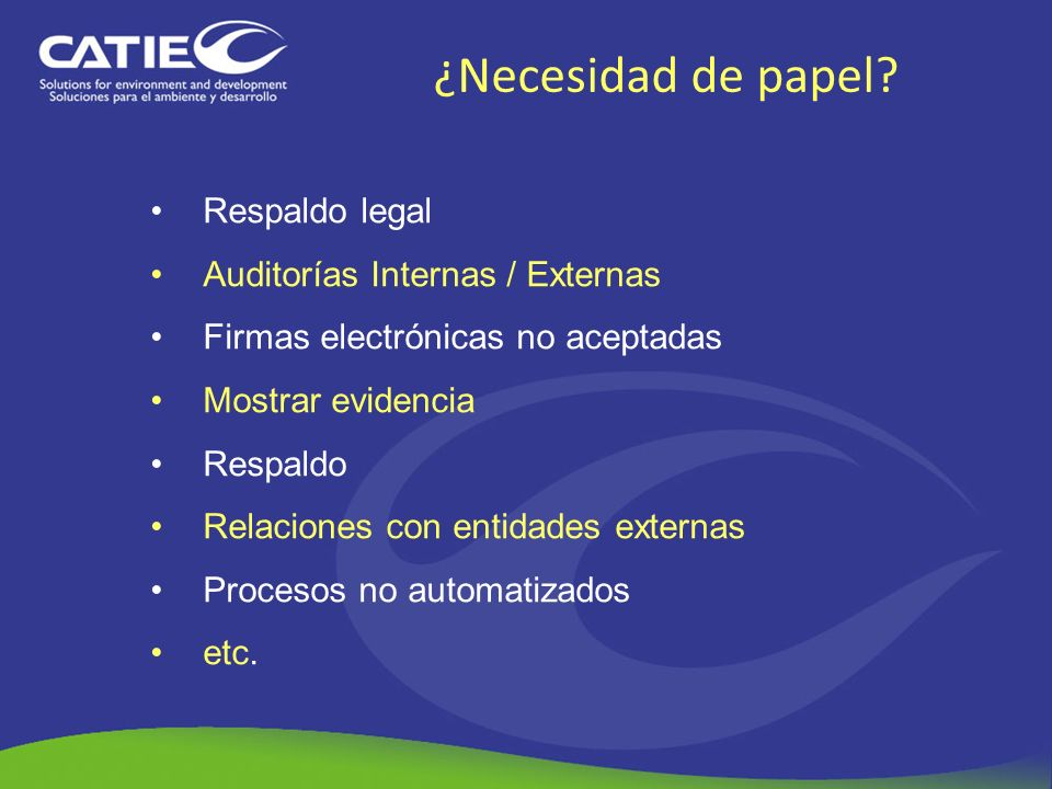¿Necesidad de papel Respaldo legal Auditorías Internas / Externas