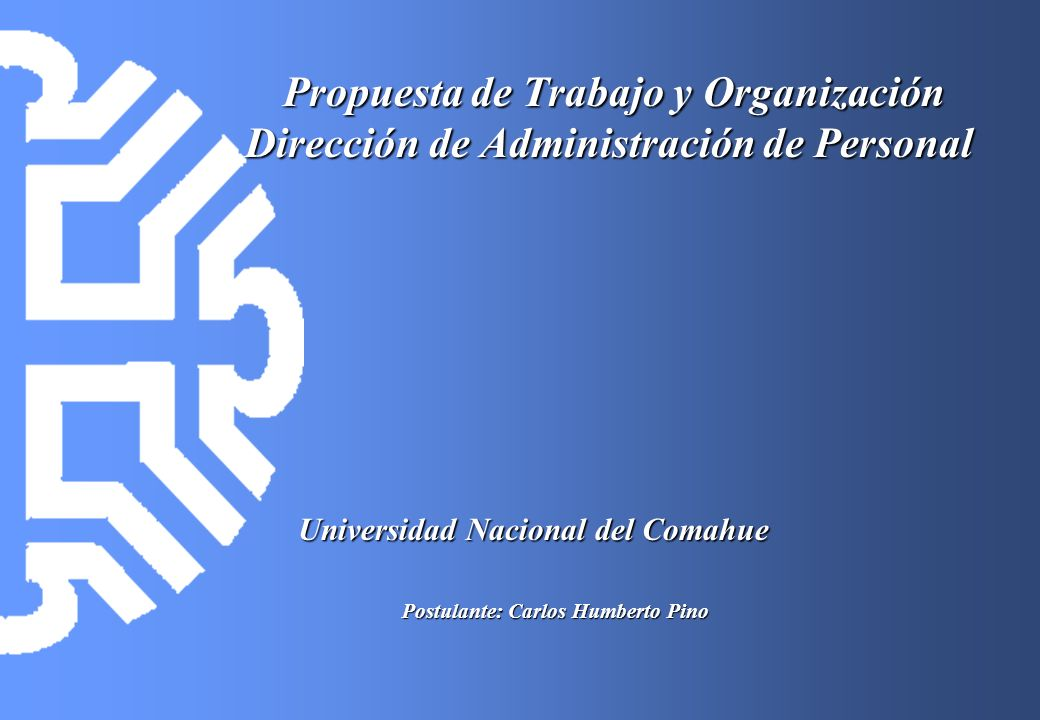 Propuesta de Trabajo y Organización Dirección de Administración de Personal