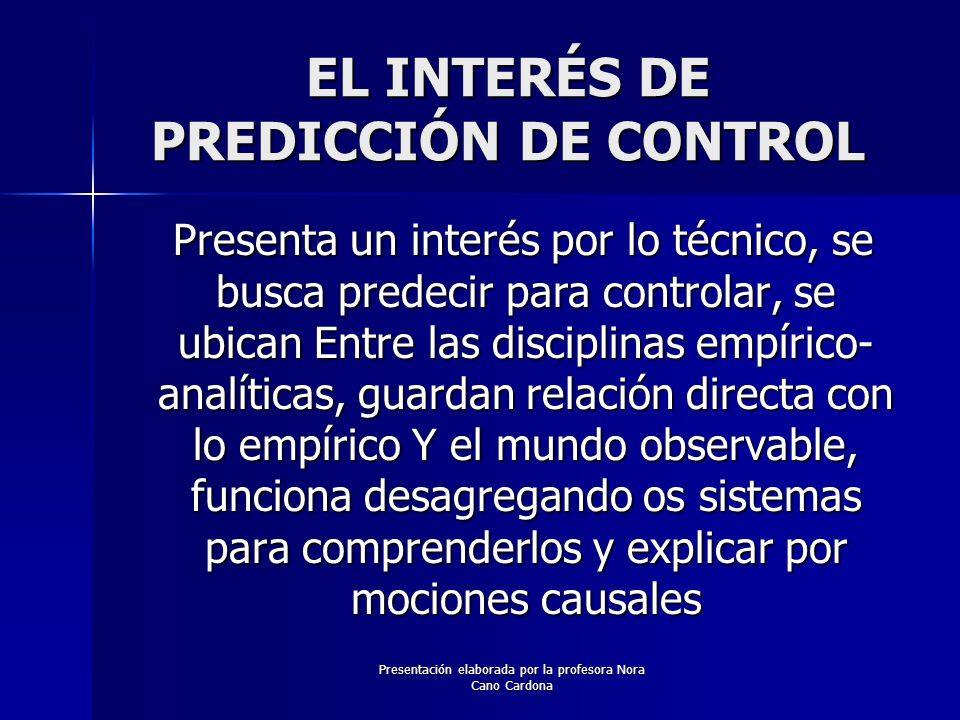 EL INTERÉS DE PREDICCIÓN DE CONTROL
