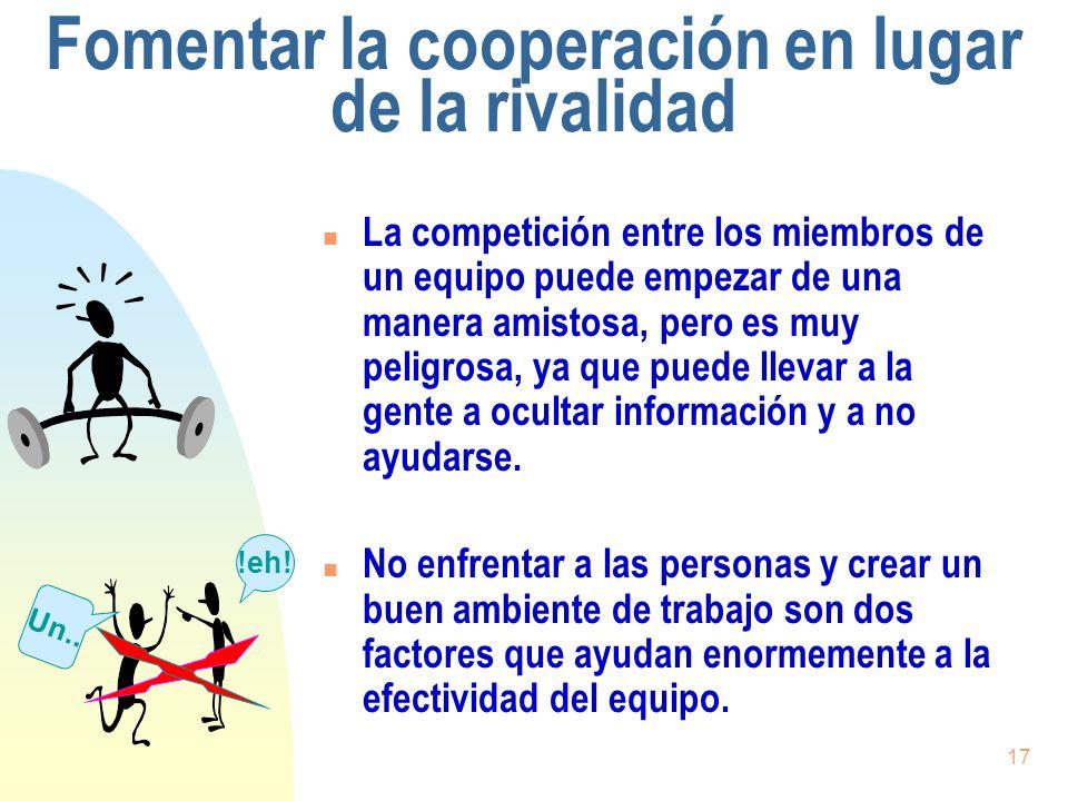 Fomentar la cooperación en lugar de la rivalidad